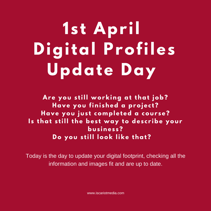 1st April – Digital Profiles Update Day
