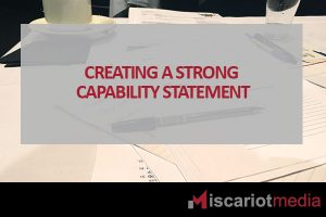 Creating a Capability Statement | Iscariot Media - Indigenous & Creative Agency