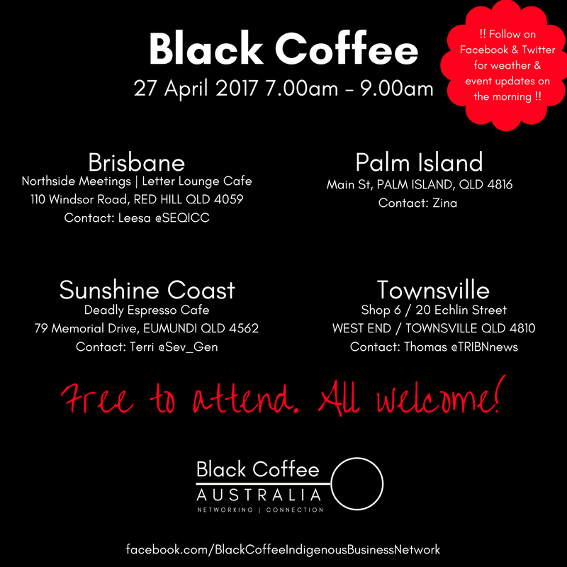 Indigenous Business Networking with the Black Coffee Mornings