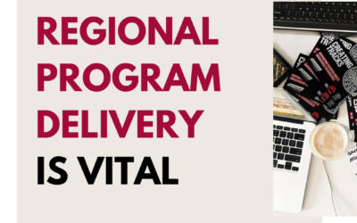 3 reasons why regional program delivery is vital